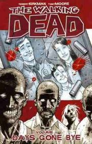 The Walking Dead Days Gone Bye Volume 1 Graphic Novel Robert Kirkman Image Comics